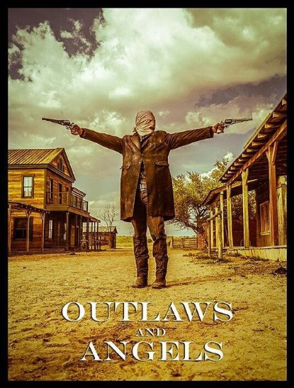 Outlaws and Angels (2015)