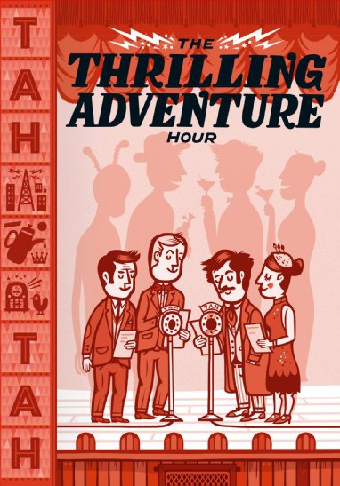 Thrilling Adventure Hour Live (2015)