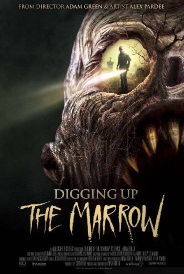 Digging Up the Marrow (2014)