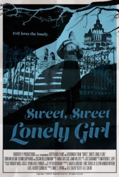 Sweet, Sweet Lonely Girl (2016)
