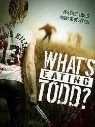 What's Eating Todd? (2016)