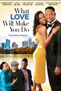 What Love Will Make You Do (2016)