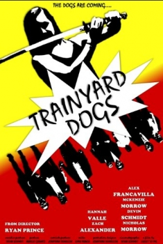 Trainyard Dogs: Part I (2016)