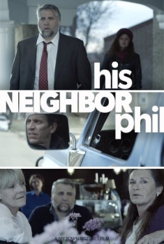 His Neighbor Phil (2016)
