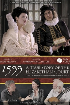 1599: A True Story of the Elizabethan Court (2016)