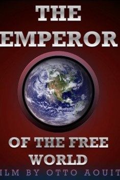 Emperor of the Free World (2016)