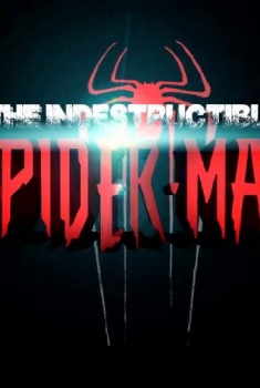 The Indestructible Spider-Man (2016)