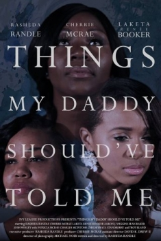 Things My Daddy Should've Told Me (2016)