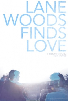 Lane Woods Finds Love (2016)