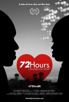 72 Hours: A Brooklyn Love Story? (2016)