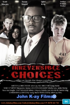 Irreversible Choices (2016)