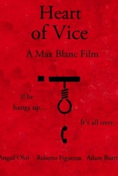 Heart of Vice (2016)
