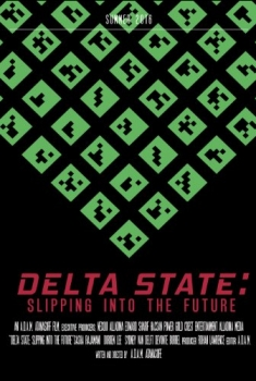 DELTA STATE: Slipping Into the Future (2016)