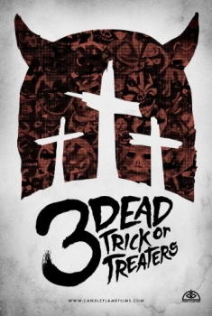 3 Dead Trick or Treaters (2016)