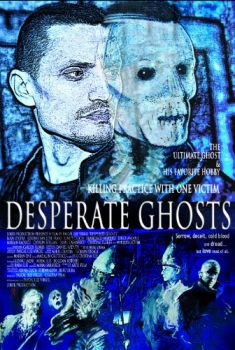 Desperate Ghosts (2016)