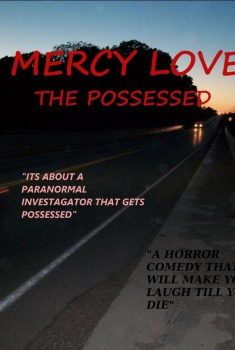 Mercy Love: The Possessed (2017)