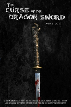 The Curse of the Dragon Sword (2017)