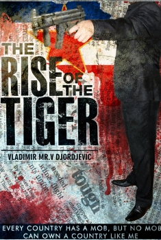 The Rise of the Tiger (2017)