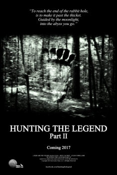Hunting the Legend Part II (2017)