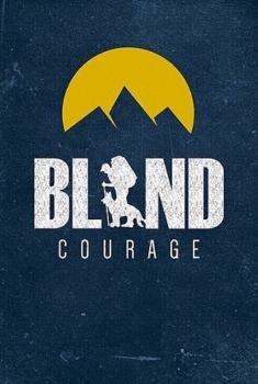Blind Courage (2017)