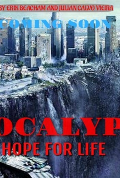 Apocalypse: Hope for Life (2017)