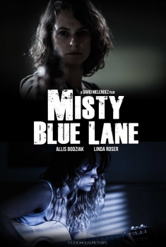 Misty Blue Lane (2017)