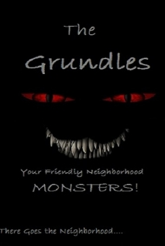 The Grundles: Your Friendly Neighborhood Monsters (2017)