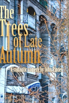 The Trees of Late Autumn (2017)