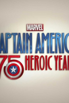 Marvel's Captain America: 75 Heroic Years (2016)