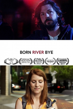 Born River Bye (2017)