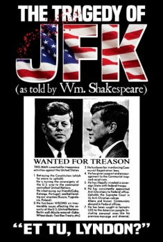 The Tragedy of JFK (as Told by Wm. Shakespeare) (2017)