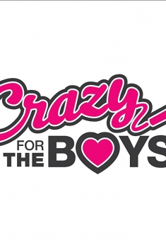 Crazy for the Boys (2018)