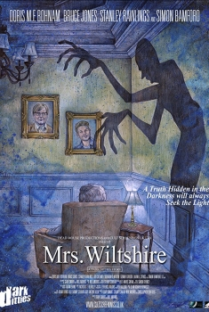 Dark Ditties Presents 'Mrs Wiltshire' (2018)