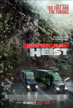 The Hurricane Heist (2017)
